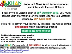 Last date for Overseas Licence Conversion in Victoria